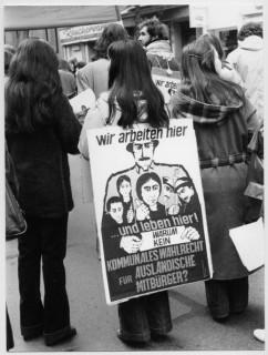 Kampagne für das Wahlrecht für Ausländische Mitbürger, 1979 (Kemal Kurt / DOMiD-Archiv, Köln)